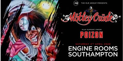 Motley Crude + Poizon (Engine Rooms, Southampton)