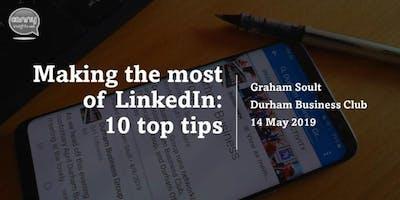Durham Business Club presents Top Ten LinkedIn Tips @ New College Durham