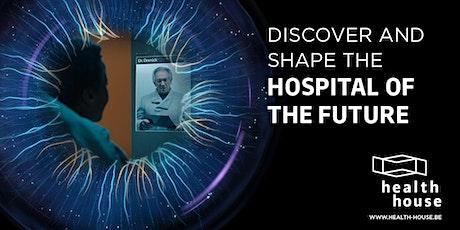 Public Thursday - Health House: Hospital of the Future tickets
