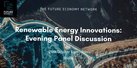 Renewable Energy Innovations: Evening Panel Discussion tickets