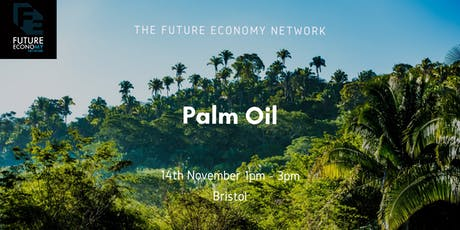 Afternoon Event: Sustainable Palm Oil  tickets