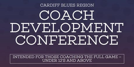 WRU Cardiff Blues Region - Coach Development Conference 2019 tickets