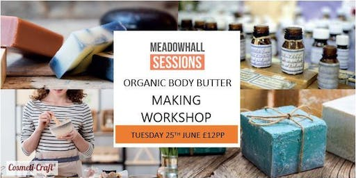 Organic Body Butter Making Workshop