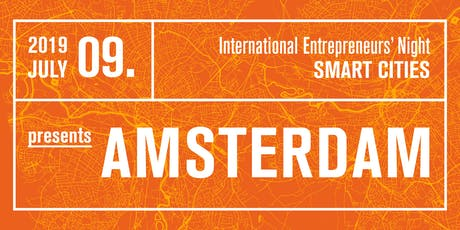 International Entrepreneurs' Night presents AMSTERDAM entradas