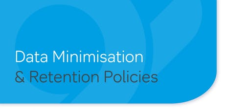 Data Minimisation and Retention Policies tickets