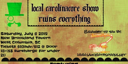 Local Carolinacore Show Ruins Everything