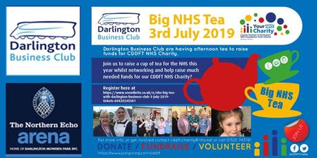 NHS Big Tea with Darlington Business Club - 3 July 2019 tickets