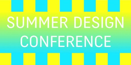 DNA SUMMER DESIGN CONFERENCE | Paris | June 26th-28th  2019 tickets