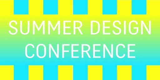 DNA SUMMER DESIGN CONFERENCE | Paris | June 26th-28th  2019