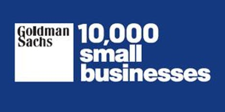 Goldman Sachs 10,000 Small Business is an Investment to assist Entrepreneur tickets