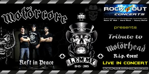 MOTÖRCORE - Motörhead Tribute - R.I.P. Event for Lemmy & Motörhead
