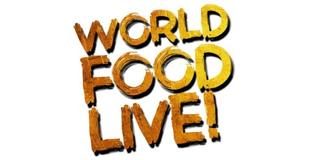 World Food Live Chelmsford - Friday Ticket tickets