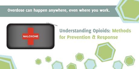 Understanding Opioids: Methods for Prevention & Response tickets