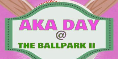 2019 AKA Day at the Ball Park tickets