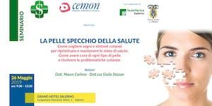 SALERNO - La pelle specchio della Salute - Dott. Mauro...
