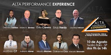 ALTA PERFORMANCE EXPERIENCE - Como Empreender, Liderar e Vender na Nova Economia! ingressos