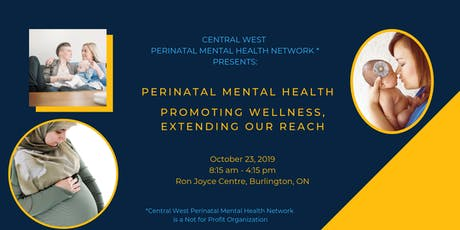 Perinatal Mental Health: Promoting Wellness, Extending Our Reach tickets