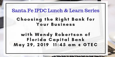 IPDC Lunch & Learn Series: Choosing the Right Bank for Your Business