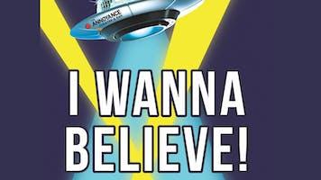 """""""I Wanna Believe! An X-Files Parody Musical"""""""