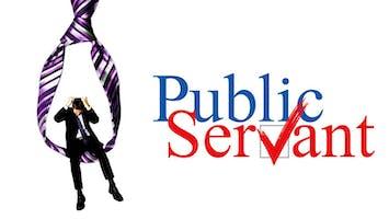 """""""Public Servant"""""""
