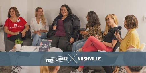 Tech Ladies  Nashville Fireside Chat with Ladies Get Paid
