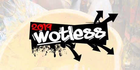 Wotless - Issa Vibe 2019 tickets