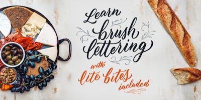 Learn Brush Lettering (lite bites included!)