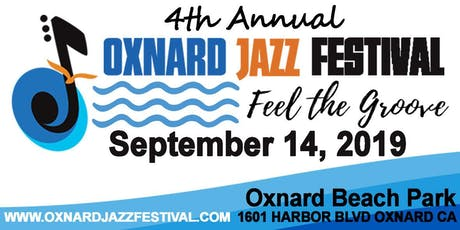 4th Annual Oxnard Jazz Festival tickets