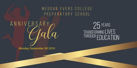 Medgar Evers College Preparatory School Anniversary Gala tickets