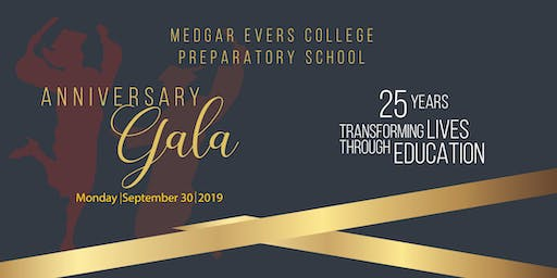 Medgar Evers College Preparatory School Anniversary Gala