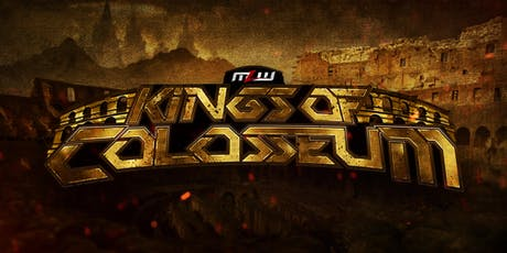 MLW: KINGS OF COLOSSEUM - Major League Wrestling Fusion TV Taping (Chicago) tickets