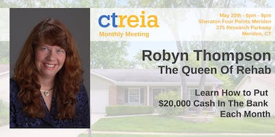 CTREIA Monthly Mtg - Put $20,000 Cash In The Bank Each Mo. w/Robyn Thompson