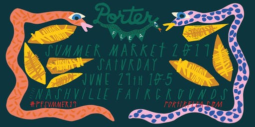 Porter Flea Summer 2019: Porter Passes (VIP)