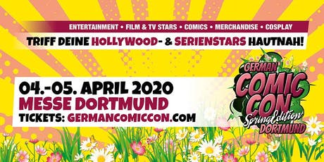 German Comic Con Dortmund Spring Edition 2020 Tickets