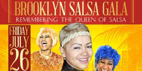 Brooklyn Salsa Gala Remembering The Queen of Salsa Celia Cruz tickets