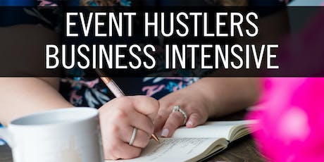 Event Hustlers Business Intensive Retreat tickets