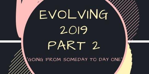 EVOLVING 2019 QC Part 2