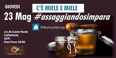 C'è Miele e Miele #assaggiandosimpara