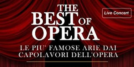 The best of Opera - Summer Farewell Concert biglietti