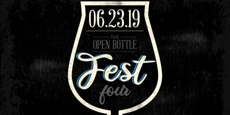 The Open Bottle Fest 4 tickets