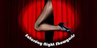 Saturday Night Showgurls May to Sept 2019
