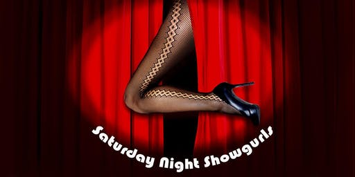 Saturday Night Showgurls May to Sept 2019