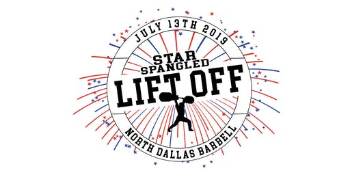 North Dallas Barbell Star Spangled Lift Off
