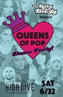 """Queens of Pop"" Dance jams from your favorite female icons of pop music! w/ DJ Baby Van Beezly + BFFervescent"