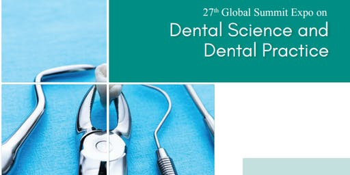27th Global Summit Expo on Dental Science and Dental Practice (PGR)