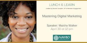 April Lunch & Learn: Mastering Digital Media