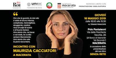 Incontro con Maurizia Cacciatori a Macerata
