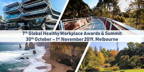 7th Global Healthy Workplace Awards and Summit tickets