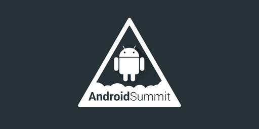 Android Summit 2019