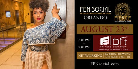 FEN Social Networking, Fashion Show, Live Music, Art, Entertainment tickets